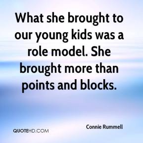 Connie Rummell - What she brought to our young kids was a role model. She brought more than points and blocks.