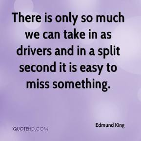 There is only so much we can take in as drivers and in a split second it is easy to miss something.