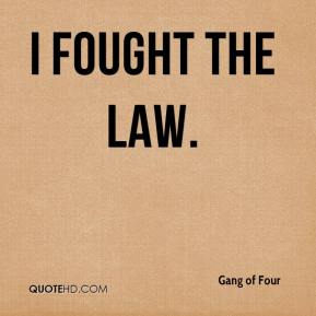 I Fought the Law.