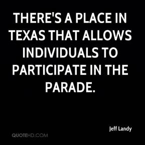There's a place in Texas that allows individuals to participate in the parade.
