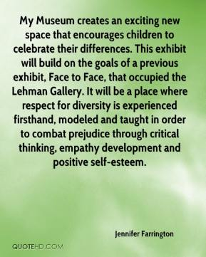 My Museum creates an exciting new space that encourages children to celebrate their differences. This exhibit will build on the goals of a previous exhibit, Face to Face, that occupied the Lehman Gallery. It will be a place where respect for diversity is experienced firsthand, modeled and taught in order to combat prejudice through critical thinking, empathy development and positive self-esteem.