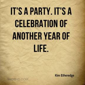 Party Celebration Of Life Quotes Quotesgram