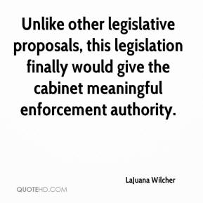 LaJuana Wilcher  - Unlike other legislative proposals, this legislation finally would give the cabinet meaningful enforcement authority.