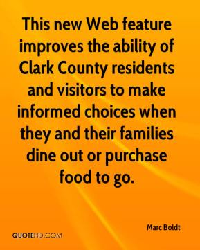Marc Boldt  - This new Web feature improves the ability of Clark County residents and visitors to make informed choices when they and their families dine out or purchase food to go.