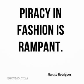 Piracy in fashion is rampant.