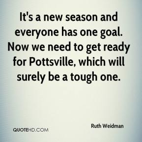 It's a new season and everyone has one goal. Now we need to get ready for Pottsville, which will surely be a tough one.