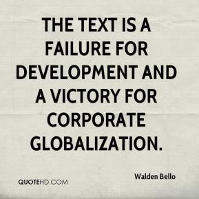 Walden Bello  - The text is a failure for development and a victory for corporate globalization.