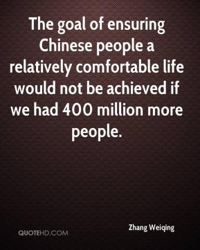 Zhang Weiqing  - The goal of ensuring Chinese people a relatively comfortable life would not be achieved if we had 400 million more people.