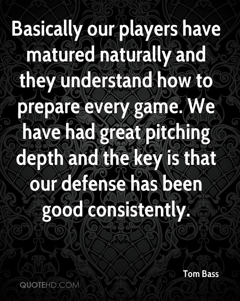 Basically our players have matured naturally and they understand how to prepare every game. We have had great pitching depth and the key is that our defense has been good consistently.