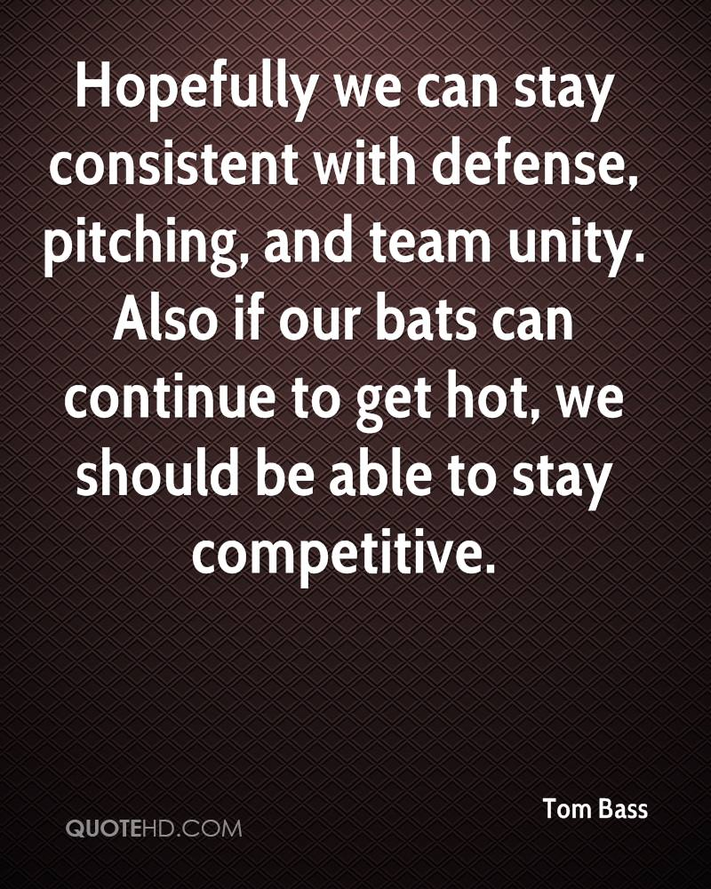 Hopefully we can stay consistent with defense, pitching, and team unity. Also if our bats can continue to get hot, we should be able to stay competitive.
