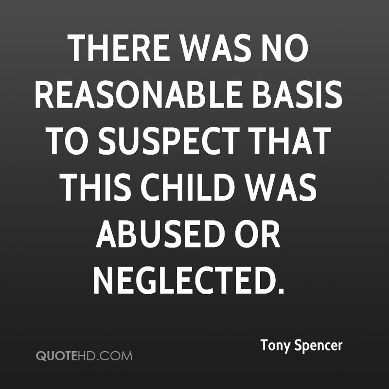 There was no reasonable basis to suspect that this child was abused or neglected.