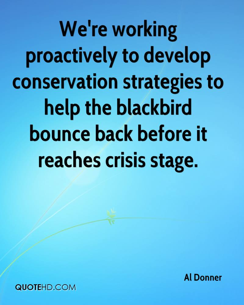 We're working proactively to develop conservation strategies to help the blackbird bounce back before it reaches crisis stage.