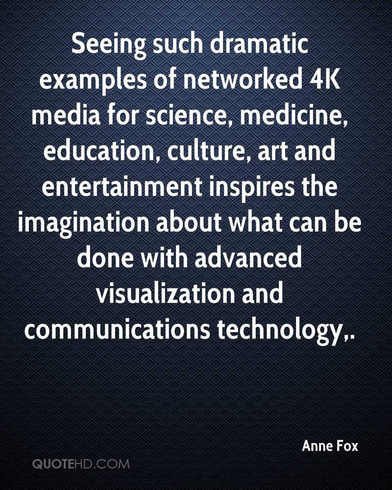 Seeing such dramatic examples of networked 4K media for science, medicine, education, culture, art and entertainment inspires the imagination about what can be done with advanced visualization and communications technology.