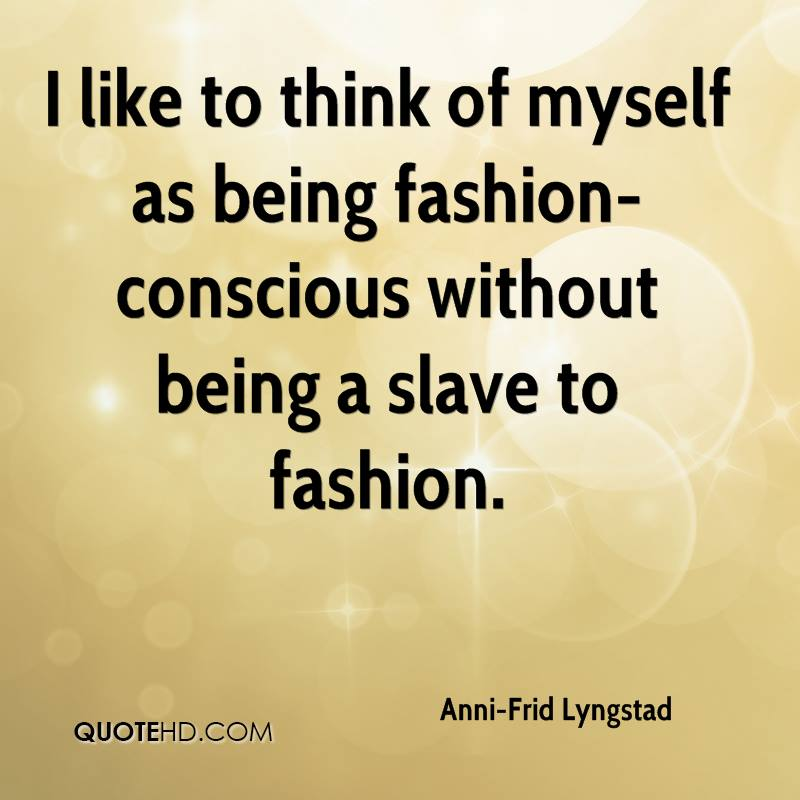 Anni-Frid Lyngstad Quotes  QuoteHD