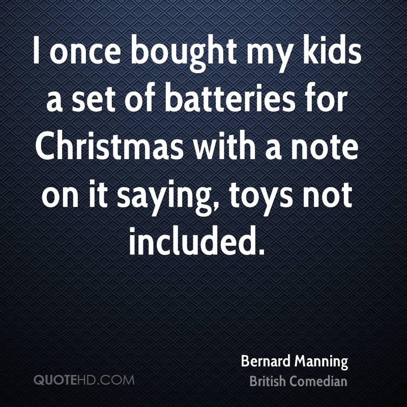 Christmas Quotes For Kids.Bernard Manning Christmas Quotes Quotehd