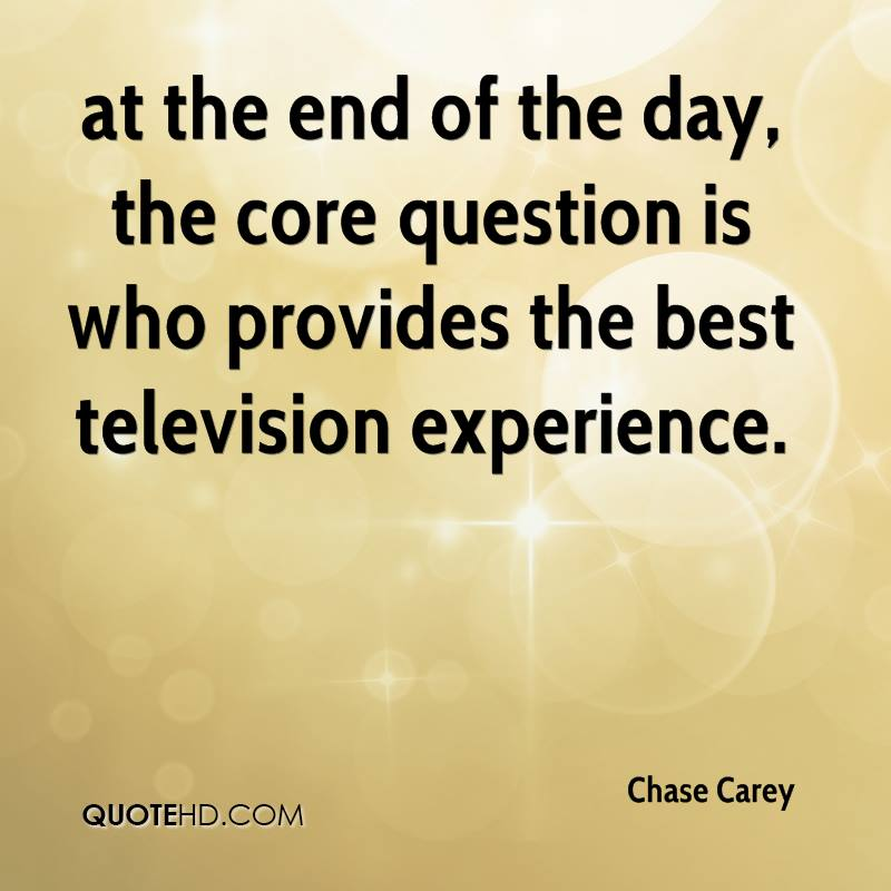 at the end of the day, the core question is who provides the best television experience.