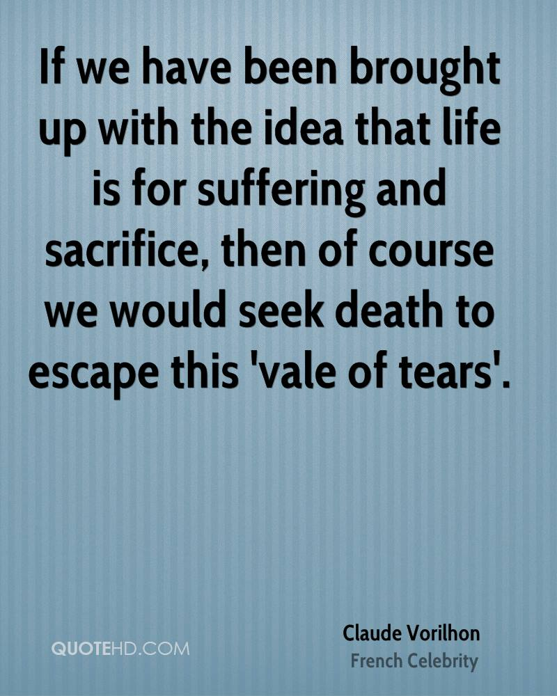 Life Sacrifice Quotes Claude Vorilhon Death Quotes  Quotehd