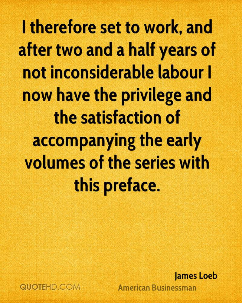 I therefore set to work, and after two and a half years of not inconsiderable labour I now have the privilege and the satisfaction of accompanying the early volumes of the series with this preface.