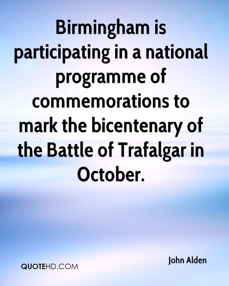 Birmingham is participating in a national programme of commemorations to mark the bicentenary of the Battle of Trafalgar in October.