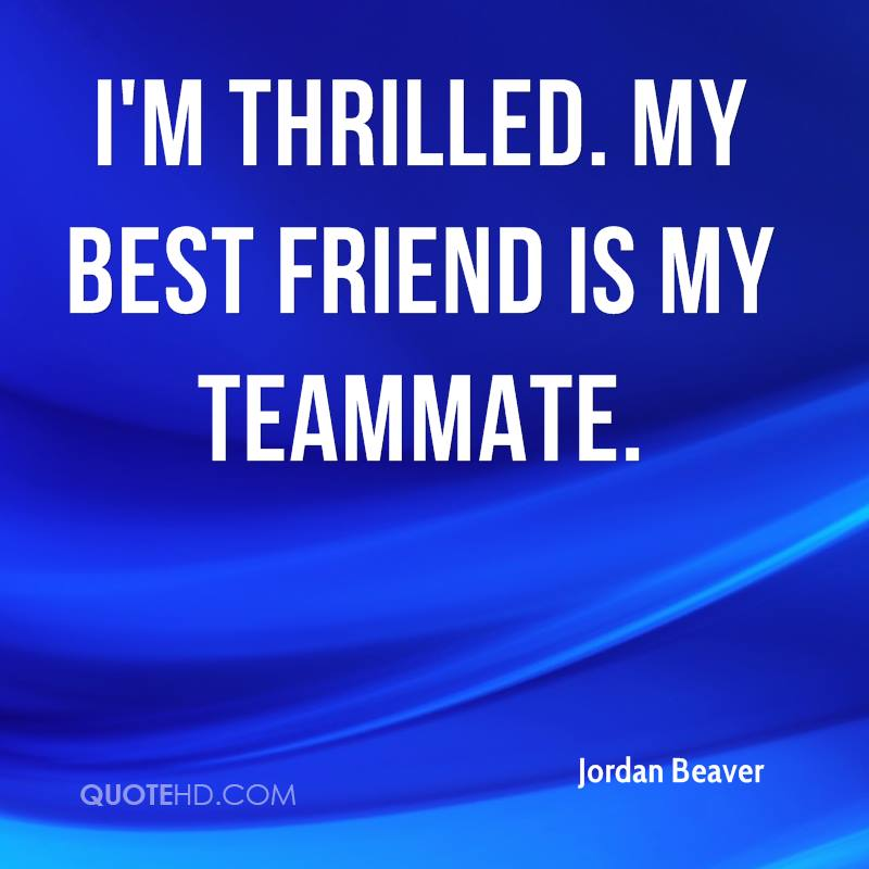 teammate friendship quotes