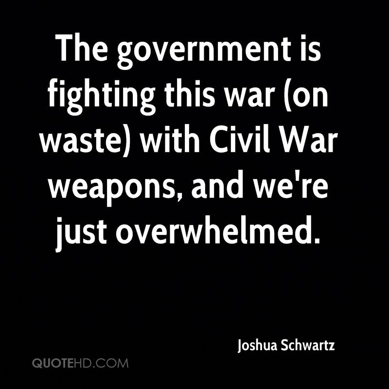 """is fighting a war a waste """"its like fighting a war with a water gun,"""" she said """"it's very frustrating."""