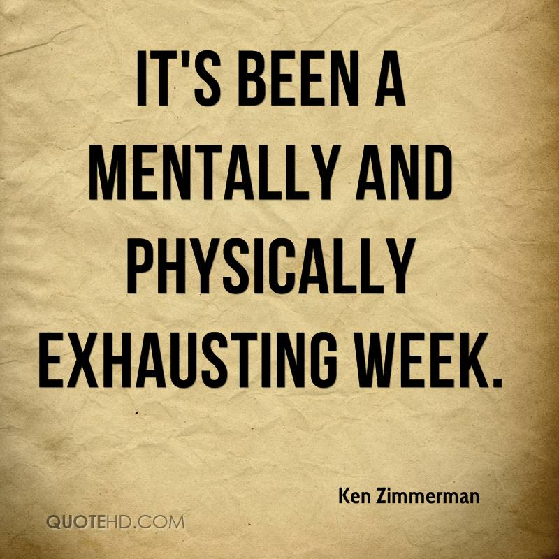 mentally and physically