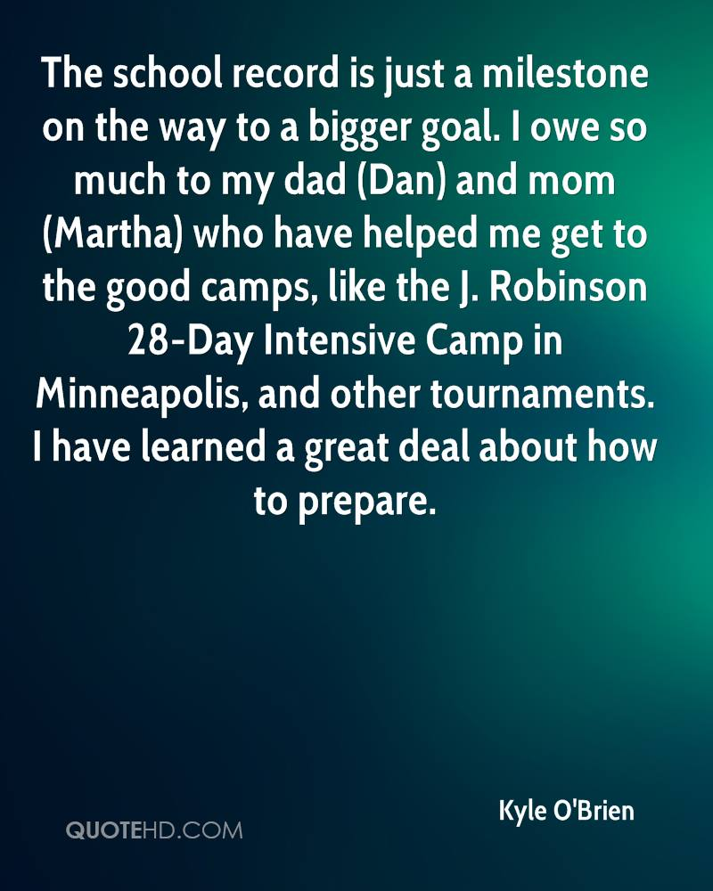 The school record is just a milestone on the way to a bigger goal. I owe so much to my dad (Dan) and mom (Martha) who have helped me get to the good camps, like the J. Robinson 28-Day Intensive Camp in Minneapolis, and other tournaments. I have learned a great deal about how to prepare.