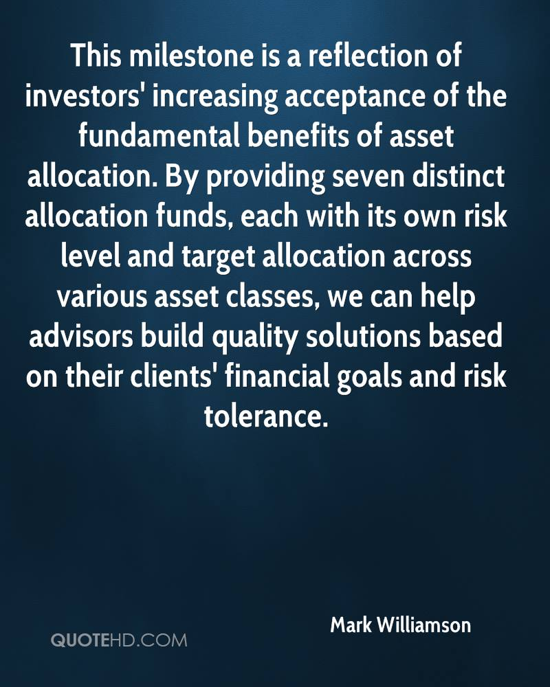 This milestone is a reflection of investors' increasing acceptance of the fundamental benefits of asset allocation. By providing seven distinct allocation funds, each with its own risk level and target allocation across various asset classes, we can help advisors build quality solutions based on their clients' financial goals and risk tolerance.