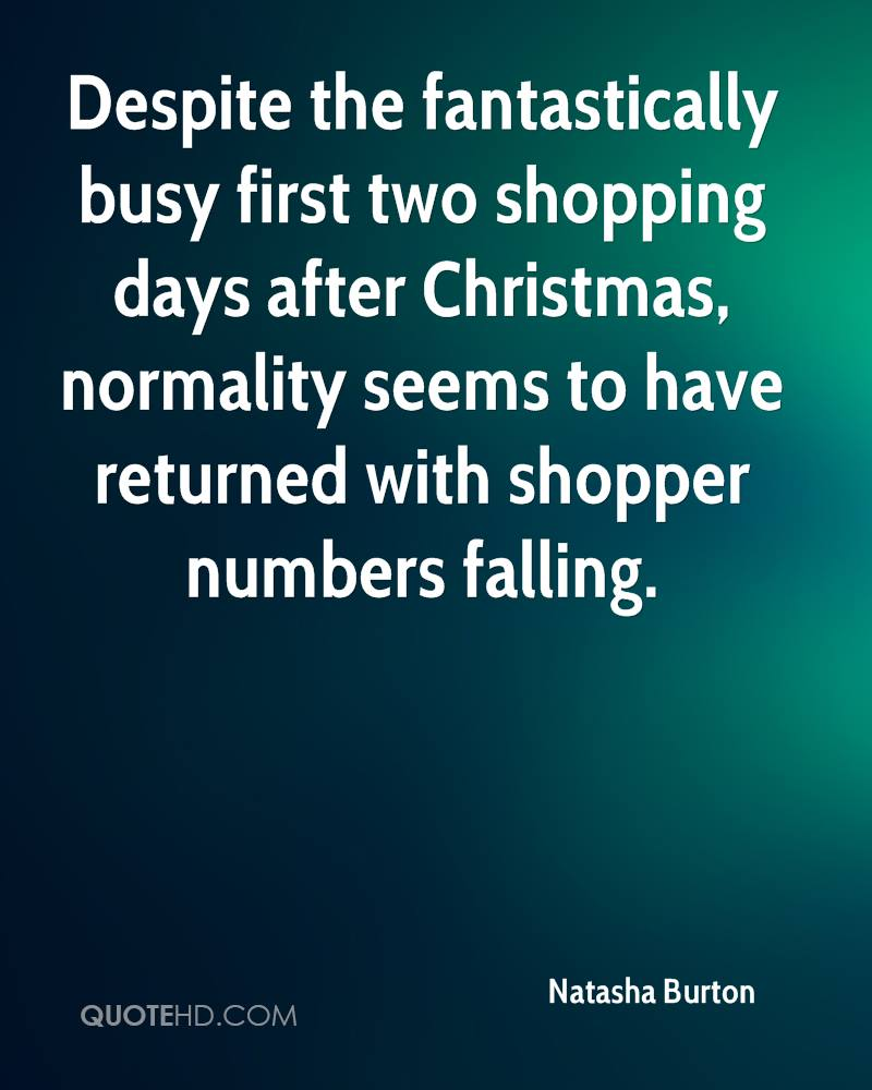 Despite the fantastically busy first two shopping days after Christmas, normality seems to have returned with shopper numbers falling.