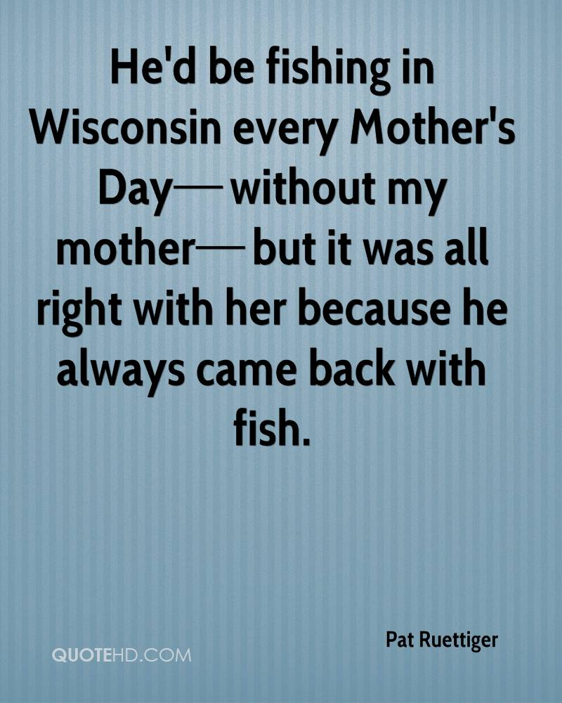 Teenage Love Quotes For Her Pat Ruettiger Mother's Day Quotes  Quotehd