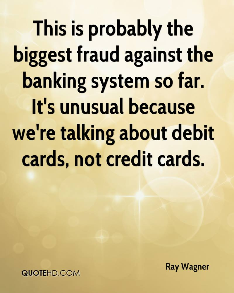 This is probably the biggest fraud against the banking system so far. It's unusual because we're talking about debit cards, not credit cards.
