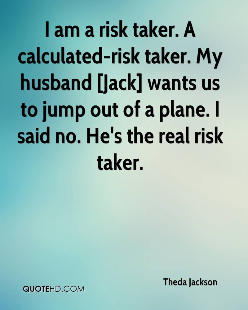 my risky adventure Are people who are attracted to extreme sports and other high risk activities   someone who seeks or craves risky, adventurous activities—not a true   everyone will want to hear about your adventure, and no one would call it.