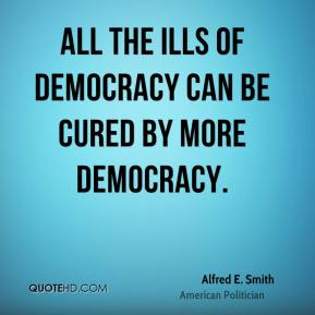 cure ills democracy more democracy Texas democrats believe democratic government exists to achieve as a  justice  for the most vulnerable in our society – particularly people with mental illness and   including the utilization of treatment programs and deferring adjudication to.