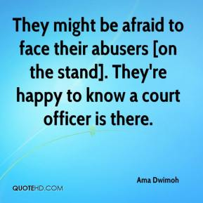 Ama Dwimoh - They might be afraid to face their abusers [on the stand]. They're happy to know a court officer is there.
