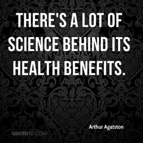 There's a lot of science behind its health benefits.
