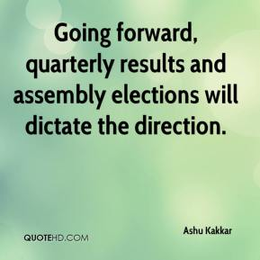 Ashu Kakkar - Going forward, quarterly results and assembly elections will dictate the direction.