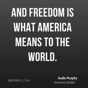 Image result for audie murphy quotes