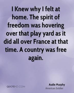 I Knew why I felt at home. The spirit of freedom was hovering over that play yard as it did all over France at that time. A country was free again.
