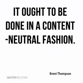 It ought to be done in a content-neutral fashion.