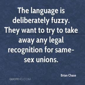 Brian Chase - The language is deliberately fuzzy. They want to try to take away any legal recognition for same-sex unions.