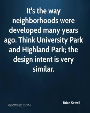 It's the way neighborhoods were developed many years ago. Think University Park and Highland Park; the design intent is very similar.