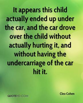 It appears this child actually ended up under the car, and the car drove over the child without actually hurting it, and without having the undercarriage of the car hit it.