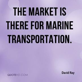 The market is there for marine transportation.