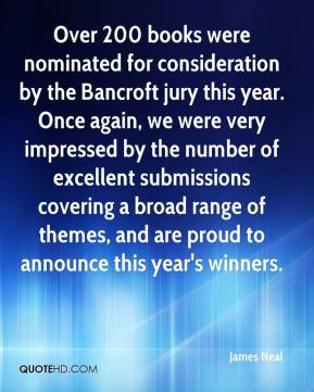 James Neal - Over 200 books were nominated for consideration by the Bancroft jury this year. Once again, we were very impressed by the number of excellent submissions covering a broad range of themes, and are proud to announce this year's winners.