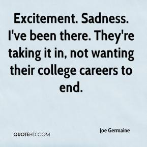 Joe Germaine  - Excitement. Sadness. I've been there. They're taking it in, not wanting their college careers to end.