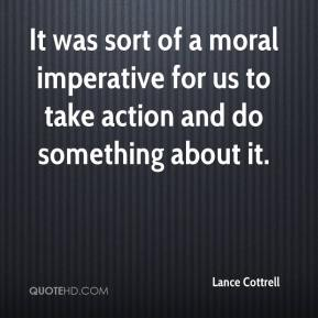 Lance Cottrell  - It was sort of a moral imperative for us to take action and do something about it.