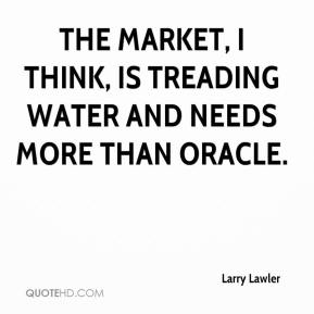 The market, I think, is treading water and needs more than Oracle.