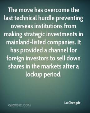 Lu Chengde  - The move has overcome the last technical hurdle preventing overseas institutions from making strategic investments in mainland-listed companies. It has provided a channel for foreign investors to sell down shares in the markets after a lockup period.