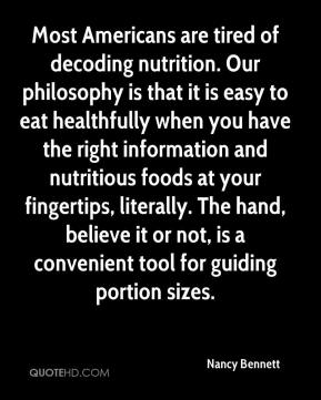 Most Americans are tired of decoding nutrition. Our philosophy is that it is easy to eat healthfully when you have the right information and nutritious foods at your fingertips, literally. The hand, believe it or not, is a convenient tool for guiding portion sizes.