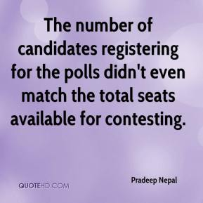 Pradeep Nepal  - The number of candidates registering for the polls didn't even match the total seats available for contesting.